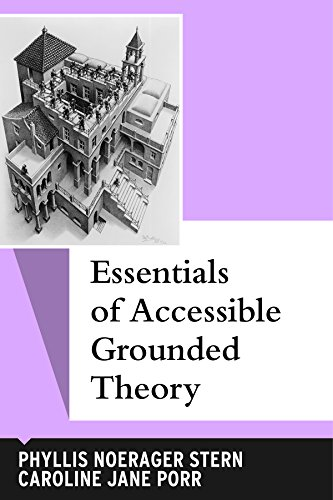 9781598746068: Essentials of Accessible Grounded Theory (Qualitative Essentials)