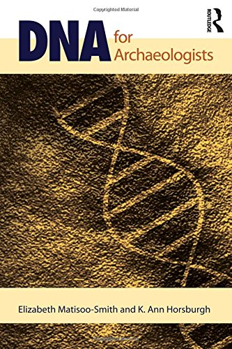 9781598746808: DNA for Archaeologists