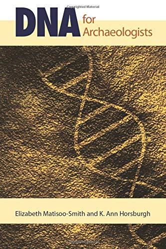 9781598746815: DNA for Archaeologists