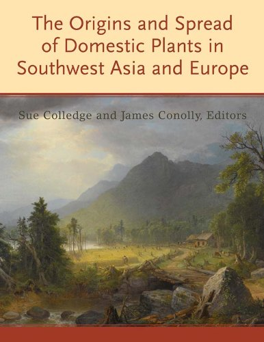 9781598747447: The Origins and Spread of Domestic Plants in Southwest Asia and Europe
