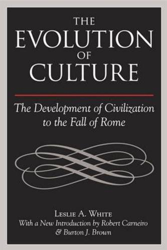 9781598747942: The Evolution of Culture: The Development of Civilization to the Fall of Rome
