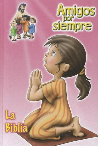 TLA Amigos por Siempre Small Pink HC (Spanish Edition) (9781598770520) by American Bible Society