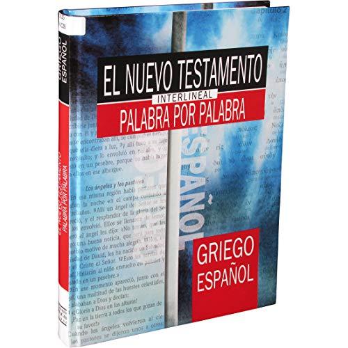 9781598774399: El Nuevo Testamento Griego Palabra por Palabra / The Greek New Testament Word for Word (Spanish Edition)