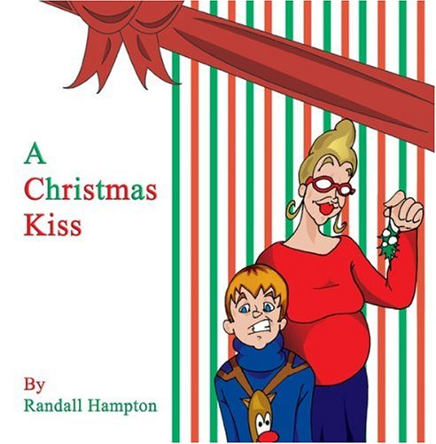 A Christmas Kiss: Randall Hampton