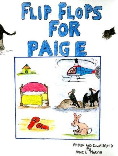 Flip Flops for Paige: Martin, Anne E.