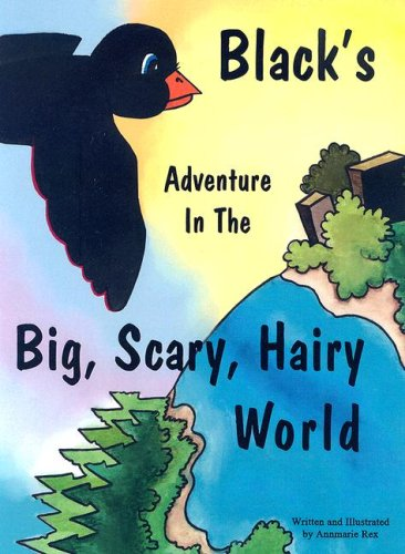 9781598793659: Black's Adventure in the Big, Scary, Hairy World