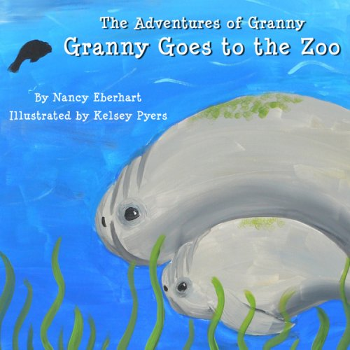 9781598793734: The Adventures of Granny: Granny Goes to the Zoo