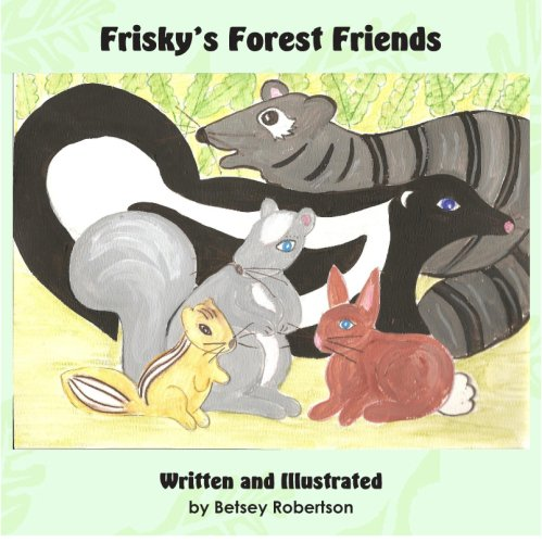 9781598794540: Frisky's Forest Friends