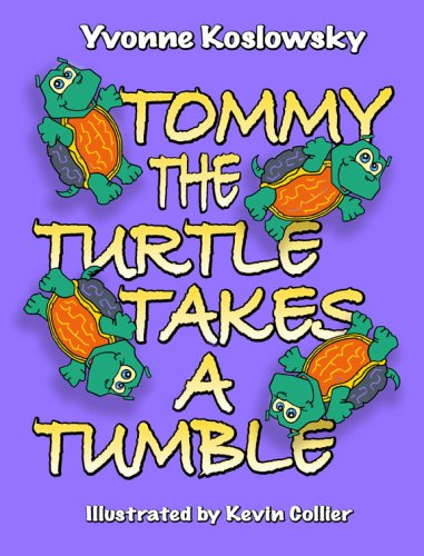 9781598794731: Tommy The Turtle Takes A Tumble