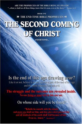 9781598794847: Book One - The End Time Bible Prophecies: The Second Coming of Christ and Beyond