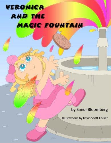 Veronica and the Magic Fountain: Bloomberg, Sandi