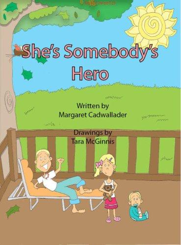 9781598795493: She's Somebody's Hero