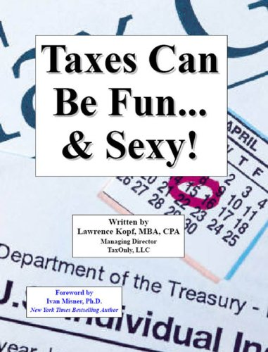 9781598795653: Taxes Can Be Fun... & Sexy!