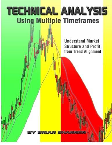 9781598795806: Technical Analysis Using Multiple Timeframes