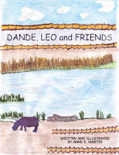 Dande, Leo and Friends: Martin, Anne E.
