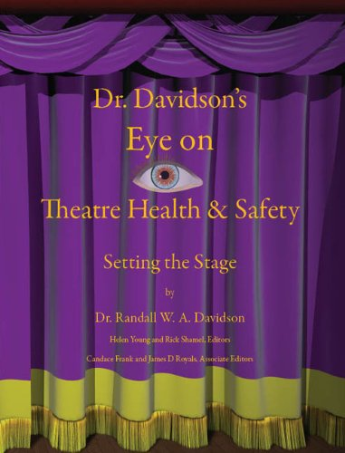 9781598797435: Dr. Davidson's Eye On Theatre Health & Safety Setting The Stage