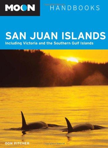 9781598800159: Moon San Juan Islands: Including Victoria and the Southern Gulf Islands (Moon Handbooks)