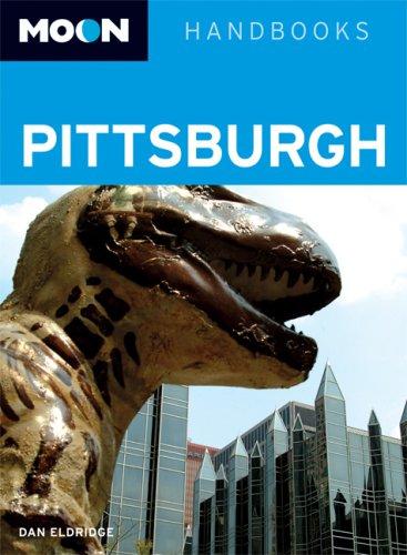 9781598800425: Moon Pittsburgh (Moon Handbooks)