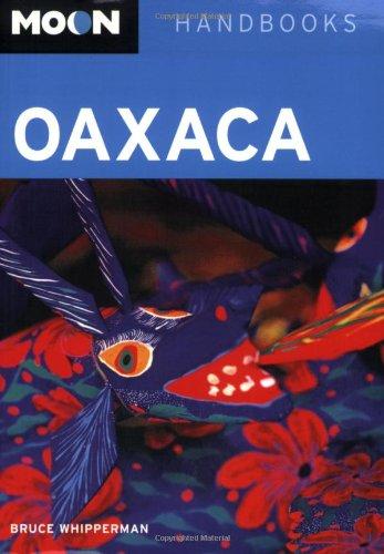 9781598800883: Moon Oaxaca (Moon Handbooks)