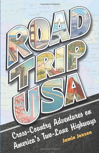 9781598801019: Road Trip USA: Cross-Country Adventures on America's Two-Lane Highways