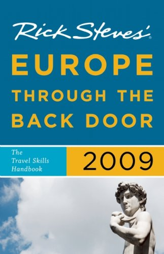 9781598801088: Rick Steves' Europe Through the Back Door 2009