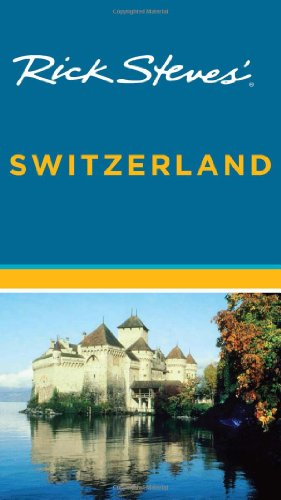 9781598801255: Rick Steves' Switzerland