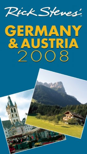 9781598801354: Rick Steves' Germany and Austria 2008