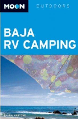 9781598801484: Baja RV Camping (Moon Outdoors)