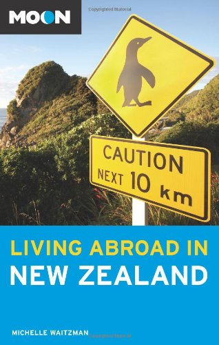 9781598801514: Moon Living Abroad in New Zealand