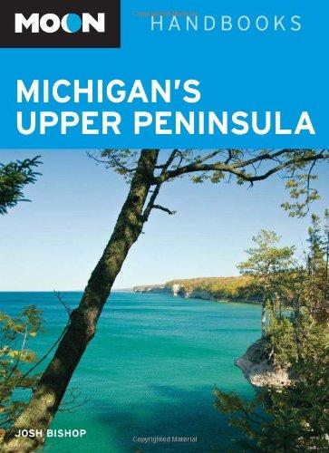 9781598801736: Moon Michigan's Upper Peninsula (Moon Handbooks)