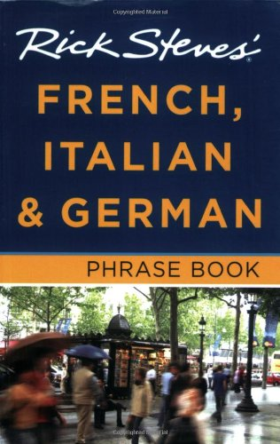 9781598801873: Rick Steves' French, Italian and German Phrase Book