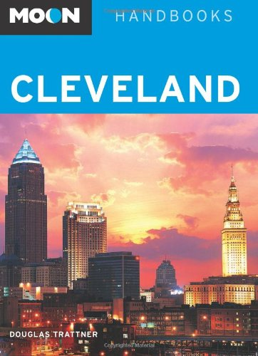 9781598802061: Cleveland (Moon Handbooks)