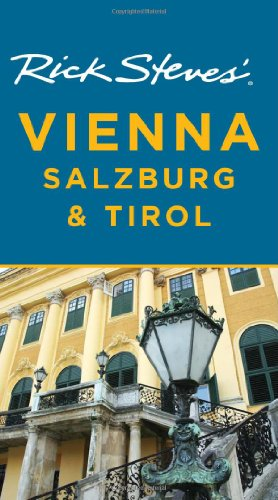 9781598802160: Rick Steves' Vienna, Salzburg, and Tirol