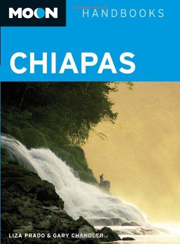 9781598802429: Moon Chiapas (Moon Handbooks)