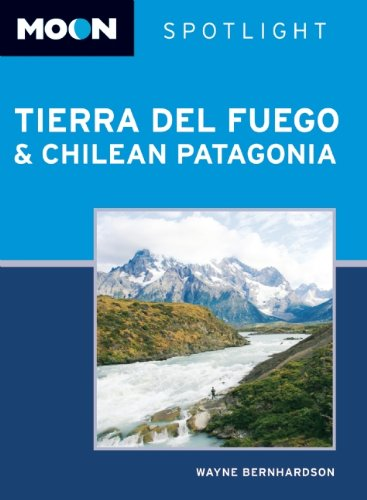 9781598802696: Moon Spotlight Tierra del Fuego and Chilean Patagonia