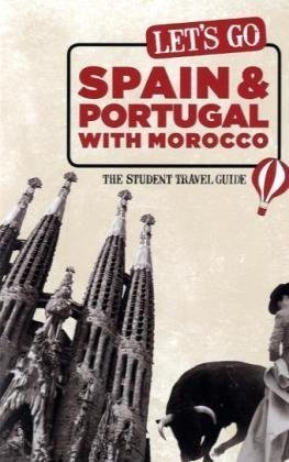 9781598803174: Let's Go Spain & Portugal with Morocco: The Student Travel Guide