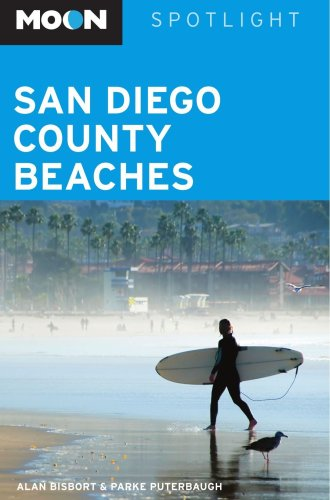 Moon Spotlight San Diego County Beaches (159880331X) by Bisbort, Alan; Puterbaugh, Parke