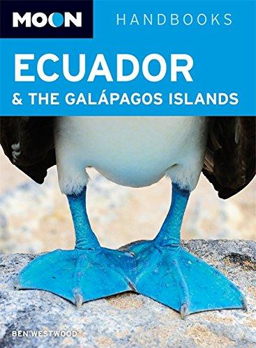 Moon Handbooks: Moon Ecuador and the Galpagos Islands