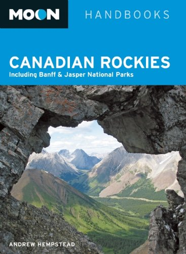 9781598803723: Moon Canadian Rockies: Including Banff & Jasper National Parks (Moon Handbooks)