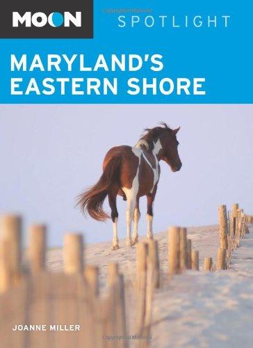 9781598804096: Moon Spotlight Maryland's Eastern Shore