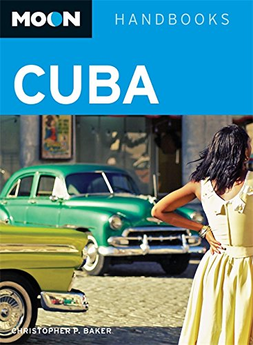 9781598805284: Moon Cuba: 650 (Moon Handbooks)