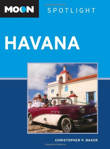 Moon Spotlight Havana (1598805401) by Baker, Christopher P.