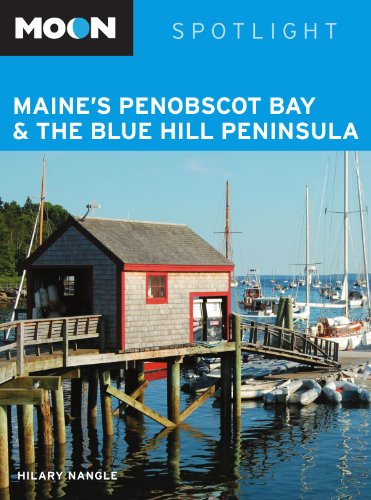 9781598805499: Moon Spotlight Maine's Penobscot Bay & the Blue Hill Peninsula