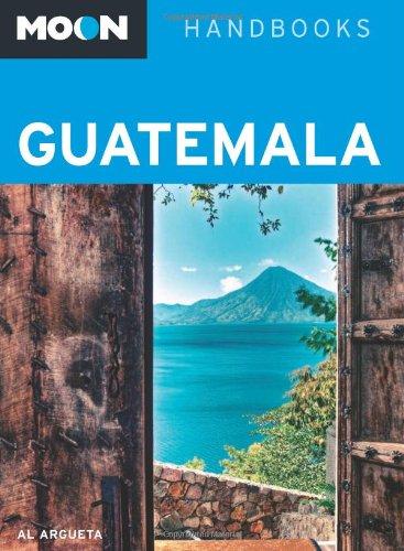 9781598805857: Moon Guatemala (Moon Handbooks)