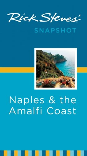 9781598806830: Rick Steves' Snapshot Naples and the Amalfi Coast