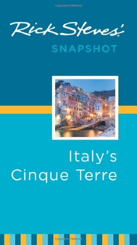 9781598806847: Rick Steves' Snapshot Italy's Cinque Terre