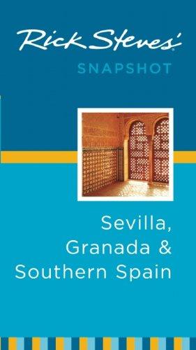 9781598806878: Rick Steves' Snapshot Sevilla, Granada and Southern Spain (Rick Steves' Snapshot Sevilla, Granada & Southern Spain)