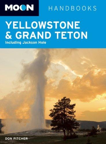 9781598807363: Moon Yellowstone & Grand Teton: Including Jackson Hole (Moon Handbooks)