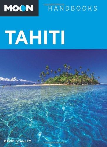 9781598807387: Moon Tahiti (Moon Handbooks)