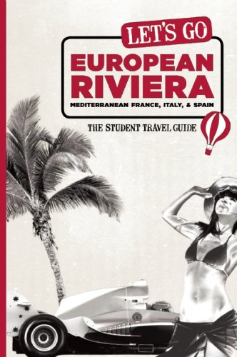 9781598807417: Let's Go European Riviera: Mediterranean France, Italy & Spain: The Student Travel Guide
